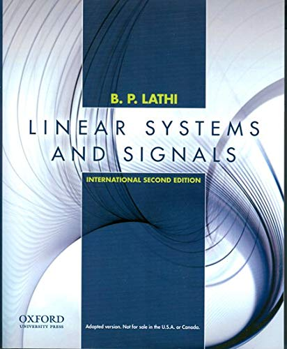 Details About Linear Systems And Signals International Edition Lathi 9780195392562 New