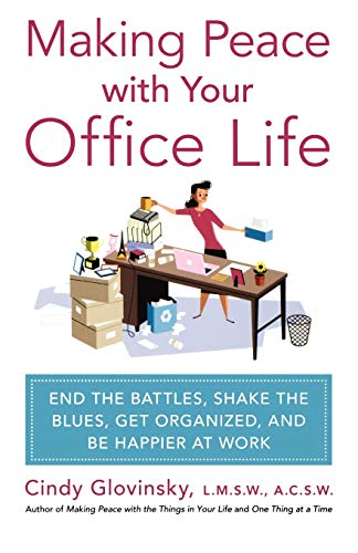 Making-Peace-with-Your-Office-Life-End-the-Bat-Glovinsky-Cindy