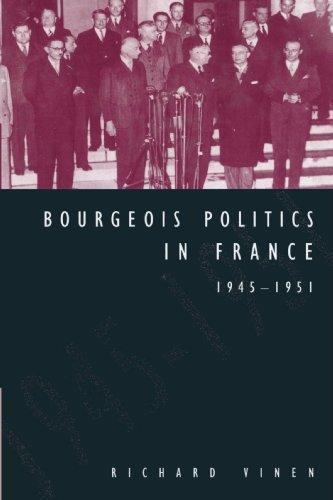 Bourgeois-Politics-in-France-1945-1951-Vinen-Richard-9780521522762-New