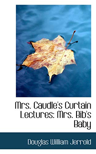 Mrs-Caudle-039-s-Curtain-Lectures-Mrs-Bib-039-s-Baby-by-Jerrold-William-New