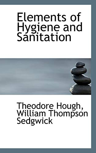 Elements-of-Hygiene-and-Sanitation-Hough-Theodore-9780559549151-New
