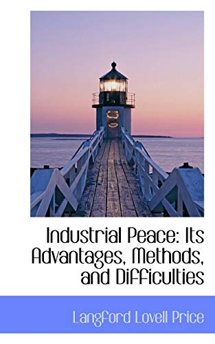Industrial-Peace-Its-Advantages-Methods-and-Difficulties-Price-Lovell