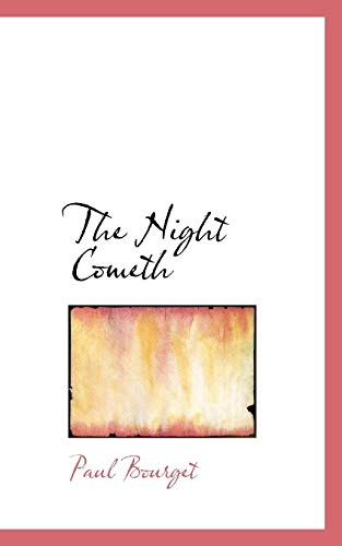 The-Night-Cometh-by-Bourget-Paul-New-9780559904981-Fast-Free-Shipping