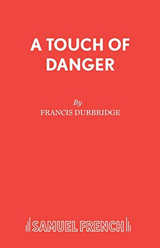 A-Touch-of-Danger-by-Durbridge-Francis-New-9780573016929-Fast-Free-Shipping