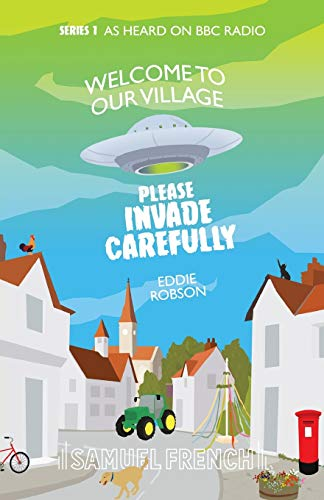 Welcome-to-Our-Village-Please-Invade-Carefully-Robson-Eddie-9780573112966