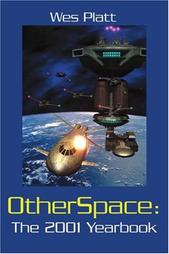 OtherSpace-The-2001-Yearbook-Platt-Wes-9780595221578-Fast-Free-Shipping