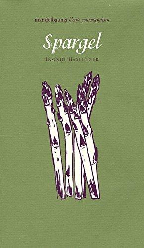 Spargel-mandelbaums-kleine-gourmandisen-Haslinger-9783854765059-New