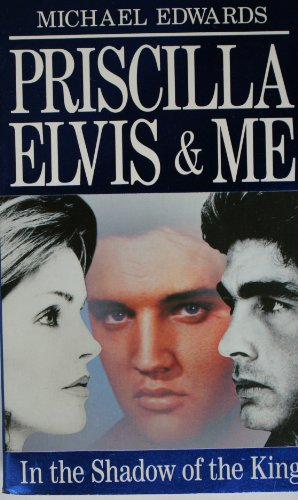 Priscilla-Elvis-and-Me-By-Michael-Edwards