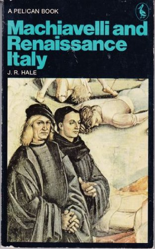 Machiavelli-and-Renaissance-Italy-By-J-R-Hale-A-L-Rowse