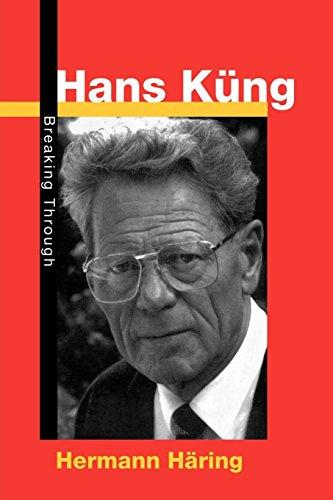 Hans-Kung-Breaking-Through-By-Hermann-Haring-John-Bowden