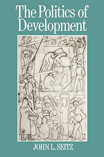 The-Politics-of-Development-Introduction-to-Global-Issues-By-John-L-Seitz