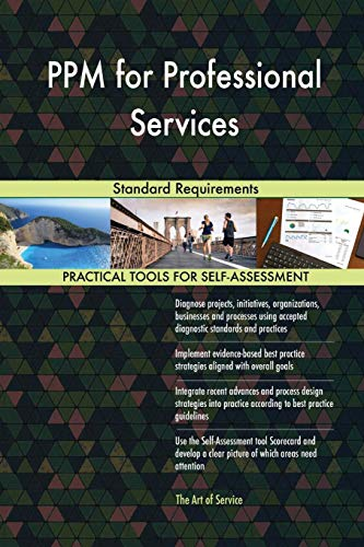 Ppm For Professional Services Standard Requirements By Blokdyk  Gerardus New
