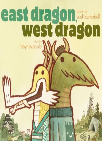 East-Dragon-West-Dragon-By-Robyn-Eversole-Scott-Campbell