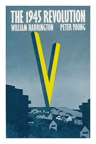 1945-Revolution-By-William-Harrington-Peter-Young