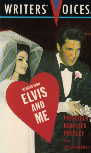 Elvis-and-Me-Extract-Writers-Voices-By-Priscilla-Beaulieu-Presley-Sandra-Har