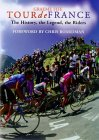 Tour-de-France-The-History-the-Legend-the-Riders-By-Graeme-Fife-Chris-Board