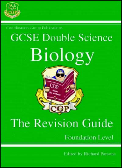 GCSE Double Science: Biology Revision Guide - Foundation Level (Double Science