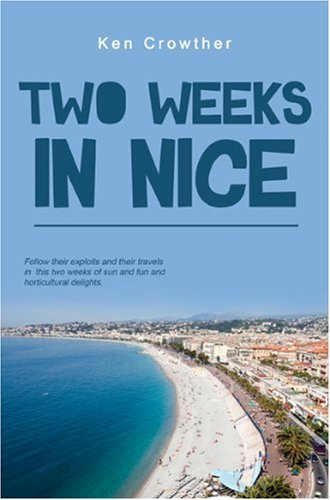 Two-Weeks-In-Nice-By-Ken-Crowther