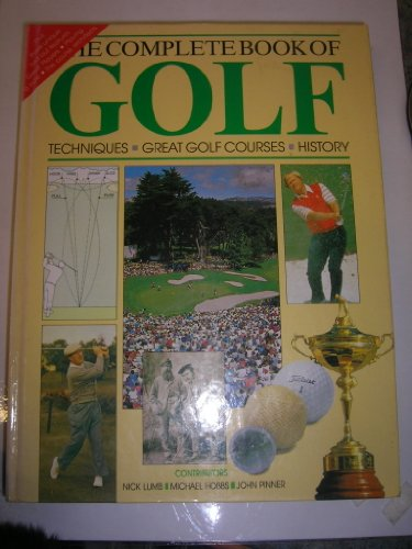 THE-COMPLETE-BOOK-OF-GOLF-TECHNIQUES-GREAT-GOLF-COURSES-AND-HISTORY-By-Nick