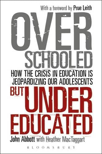 Overschooled-But-Undereducated-How-the-crisis-in-education-is-jeopardizing-our