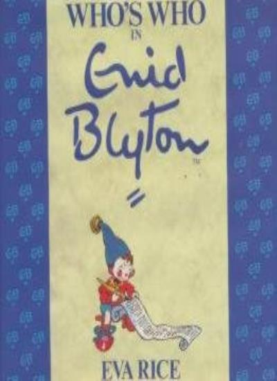 Whos-Who-in-Enid-Blyton-By-Eva-Rice-9781860661198