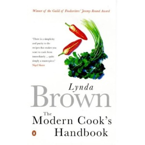 The Modern Cook's Handbook: All You Need to Know About Cooking with Over 200 Recipes