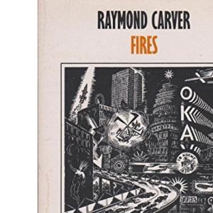 Fires: Essays, Poems, Stories (Picador Books)