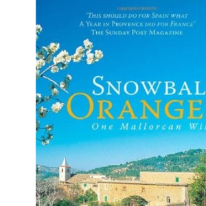 Snowball Oranges One Mallorcan Winter
