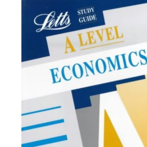 A Level Study Guide: Economics