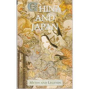 China And Japan (Myths & Legends)