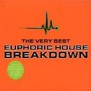 Breakdown - the Very Best Euphoric House