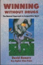 Winning Without Drugs: Natural Approach to Competition Sport