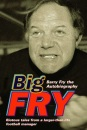 Big Fry: Barry Fry: The Autobiography