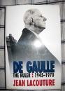 De Gaulle, Vol II: The Ruler, 1945-1970