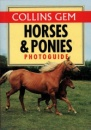 Horses & Ponies Photo Guide (Collins Gem)