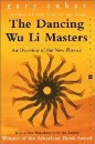 The Dancing Wu Li Masters: Overview of the New Physics (Flamingo)