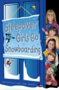 The Sleepover Club (23) - Sleepover Girls Go Snowboarding