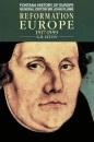 Reformation Europe 1517-1559 (Fontana history of Europe)