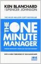 The One Minute Manager - The One Minute Manager