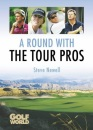 A Round with the Tour Pros