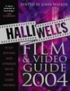 Halliwell's Film, Video and DVD Guide 2004