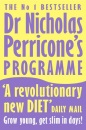 Dr Nicholas Perricone's Programme: Grow Young, Get Slim, in Days!