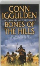 Bones of the Hills (Conqueror, Book 3) (Conqueror 3)