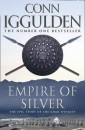 Empire of Silver (Conqueror 4)