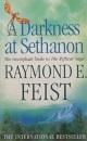 A Darkness at Sethanon: The Triumphant Finale to the Riftwar Saga (Riftwar Saga 3)