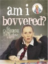 Am I Bovvered? The Catherine Tate Show Scripts: Series 1 & 2