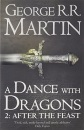 A Song of Ice and Fire (5) - A Dance With Dragons: Part 2 After the Feast