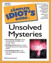 The Complete Idiot's Guide to Unsolved Mysteries (Complete Idiot's Guides (Lifestyle Paperback))