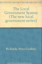 The Local Government System (The new local government series)