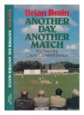 Another Day, Another Match: Diary of a County Cricketer's Season